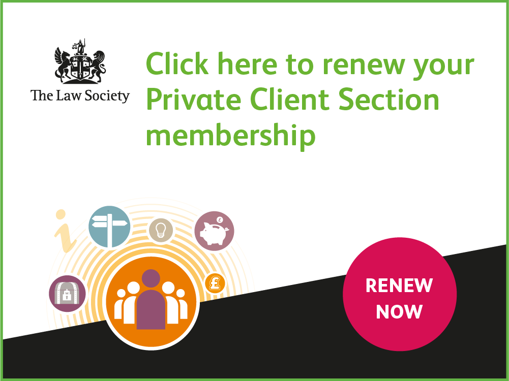 Private Client Section renewals